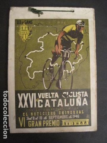 XXVI VUELTA CICLISTA A CATALUÑA - SEPTIEMBRE DE 1946 -VI GRAN PREMIO PIRELLI -VER FOTOS-(V- 9521) (Coleccionismo Deportivo - Libros de Ciclismo)