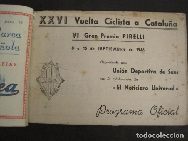 Coleccionismo deportivo: XXVI VUELTA CICLISTA A CATALUÑA - SEPTIEMBRE DE 1946 -VI GRAN PREMIO PIRELLI -VER FOTOS-(V- 9521) - Foto 2 - 78641905