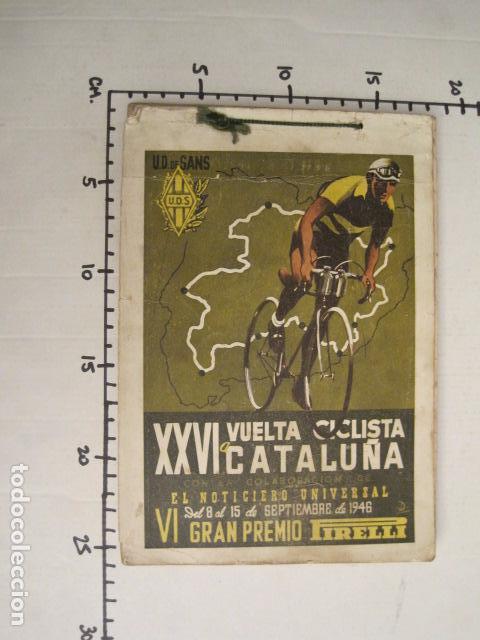 Coleccionismo deportivo: XXVI VUELTA CICLISTA A CATALUÑA - SEPTIEMBRE DE 1946 -VI GRAN PREMIO PIRELLI -VER FOTOS-(V- 9521) - Foto 22 - 78641905