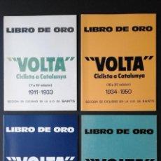 Coleccionismo deportivo: 4 LIBROS DE ORO: 'VOLTA' CICLISTA A CATALUNYA.(DE LA 1ª EDICIÓN A LA 59ª. 1911-1979).. Lote 81644600