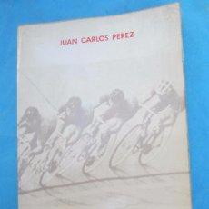 Coleccionismo deportivo - ciclismo en pista , juan carlos perez 1978 - 82205548