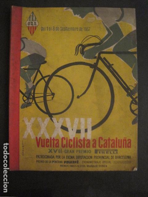 XXXVII VUELTA CICLISTA CATALUÑA - AÑO 1957 -VER FOTOS -(V-10.408) (Coleccionismo Deportivo - Libros de Ciclismo)