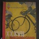 Coleccionismo deportivo: XXXVII VUELTA CICLISTA CATALUÑA - AÑO 1957 -VER FOTOS -(V-10.408). Lote 82338036