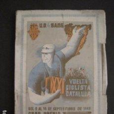 Coleccionismo deportivo: XXI VUELTA CICLISTA CATALUÑA - AÑO 1941 -VER FOTOS -(V-10.409). Lote 82338344