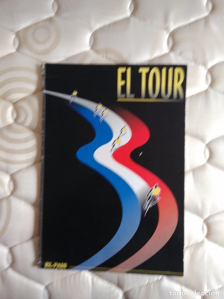 LIBRO CON MUCHAS FOTOS - EL TOUR DE FRANCIA (PUBLICADO POR EL PAÍS, AÑOS 90) (Coleccionismo Deportivo - Libros de Ciclismo)