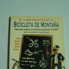 Collezionismo sportivo: EL LIBRO PRÁCTICO DE LA BICICLETA DE MONTAÑA. BEÑAT AZURMENDI & FRANCIS NAVARRO, 1994. . Lote 83661676