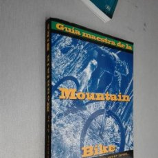 Coleccionismo deportivo: GUÍA MAESTRA DE LA MOUNTAIN BIKE / EDITORES DE MOUNTAIN BIKE Y BICYCLING / ED. TUTOR 2008. Lote 84166348