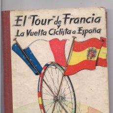 Coleccionismo deportivo: EL TOUR DE FRANCIA Y LA VUELTA CICLISTA A ESPAÑA 1957. Lote 84428952