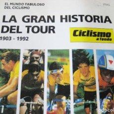 Coleccionismo deportivo: LA GRAN HISTORIA DEL TOUR 1903-1992. LIBRO-REVISTA. Lote 87988040