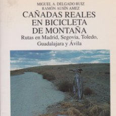 Coleccionismo deportivo: * CICLISMO TODO TERRENO * BICICLETA * CAÑADAS REALES ... MADRID, SEGOVIA, TOLEDO, GUADALAJARA, ÁVILA. Lote 91936785