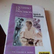 Coleccionismo deportivo: CICLISMO DE PRECISION POR EDMUND R. BURKE, CON AGENDA DE ENTRENAMIENTO. Lote 92056780