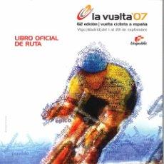 Coleccionismo deportivo: LA VUELTA 07 - LIBRO OFICIAL DE RUTA. Lote 92343585