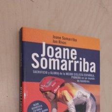 Coleccionismo deportivo: JOANE SOMARRIBA. FECHADO, DEDICADO Y FIRMADO POR LA CAMPEONA. . Lote 93666050