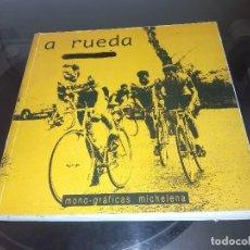 Coleccionismo deportivo: A RUEDA / CLUB CICLISTA EIBARRES /215 PAGINAS CON FOTOS DESDE 1926-2001. Lote 94036090