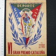 Coleccionismo deportivo: FOLLETO DEL VI GRAN PREMIO CATALUÑA CICLISMO 1952, DEPORTE CICLISTA MANRESANO, 28 PAGINAS 22 X 15,50. Lote 94159345