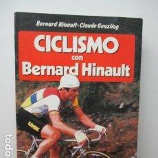 Coleccionismo deportivo: CICLISMO CON BERNAD HINAULT. CLAUDE GENZLING. MARTINEZ ROCA. . Lote 95787343