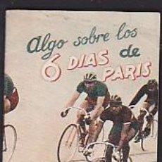 Coleccionismo deportivo: LIBRITO COLECCION EDITORIAL DEPORTIVA FHER ALGO SOBRE LAS 6 DIAS DE PARIS . Lote 99126507