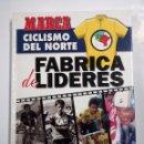 Coleccionismo deportivo: MARCA. CICLISMO DEL NORTE. FABRICA DE LIDERES. GRAN COLECCIONABLE 1994. TDK315. Lote 100303123