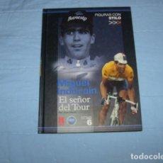 Coleccionismo deportivo: MIGUEL INDURAIN , EL SEÑOR DEL TOUR. Lote 103081227