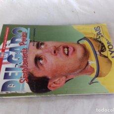 Coleccionismo deportivo: DELGADO-SIMPLEMENTE PERICO-PASCUAL P HERNANDEZ. Lote 103810219