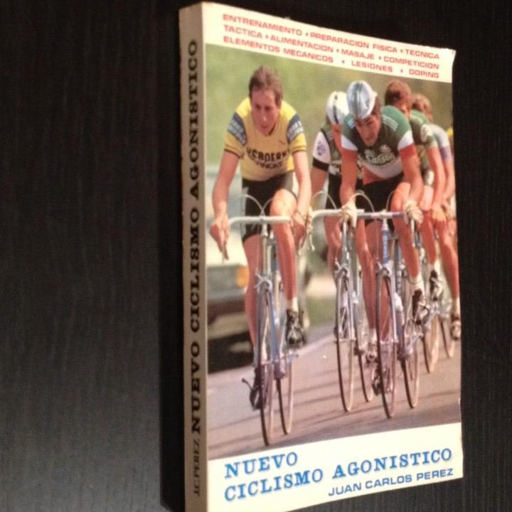 Coleccionismo deportivo: NUEVO CICLISMO AGONISTICO - JUAN CARLOS PEREZ - LIBRO ORIGINAL 1981 - BICI BICILETA CISCLISTA TOUR - Foto 2 - 104555071