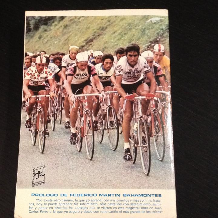 Coleccionismo deportivo: NUEVO CICLISMO AGONISTICO - JUAN CARLOS PEREZ - LIBRO ORIGINAL 1981 - BICI BICILETA CISCLISTA TOUR - Foto 6 - 104555071