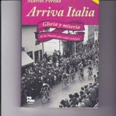 Coleccionismo deportivo: ARRIVA ITALIA. ESCRITO POR MARCOS PEREDA. Lote 107622131