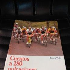 Coleccionismo deportivo: CUENTOS A 180 PULSACIONES. RUFO, SIMÓN. AMAYA SEGUROS. 1992. Lote 107978915