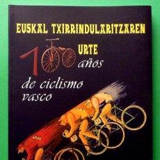 Coleccionismo deportivo: 100 AÑOS DE CICLISMO VASCO - VV. AA. - MUSEO ARQUEOLÓGICO Y ETNOGRÁFICO VASCO - 1999 - NUEVO. Lote 150560806