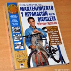 Coleccionismo deportivo: GUÍA MAESTRA DE MANTENIMIENTO Y REPARACIÓN DE LA BICICLETA - EDITORIAL TUTOR - AÑO 2003. Lote 111779471