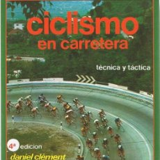 Coleccionismo deportivo: CICLISMO EN CARRETERA DANIEL CLÉMENT . Lote 112892995