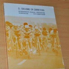 Coleccionismo deportivo: CICLISMO AGONÍSTICO - DE JUAN CARLOS PÉREZ - EDITA: CARLOS PÉREZ - AÑO 1978. Lote 113566707