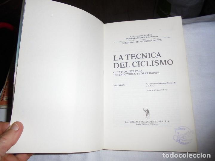 Coleccionismo deportivo: LA TECNICA DEL CICLISMO.GUIA PRACTICA PARA INSTRUCTORES Y CORREDORES. HISPANO EUROPEA 1984 - Foto 3 - 115319011