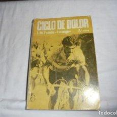 Coleccionismo deportivo: CICLO DEL DOLOR.J.M.FUENTE TARANGU.OVIEDO 19777.-2ª EDICION. Lote 115696459