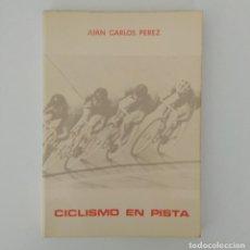 Coleccionismo deportivo - Ciclismo en pista. Juan Carlos Pérez 1978 - 116061383