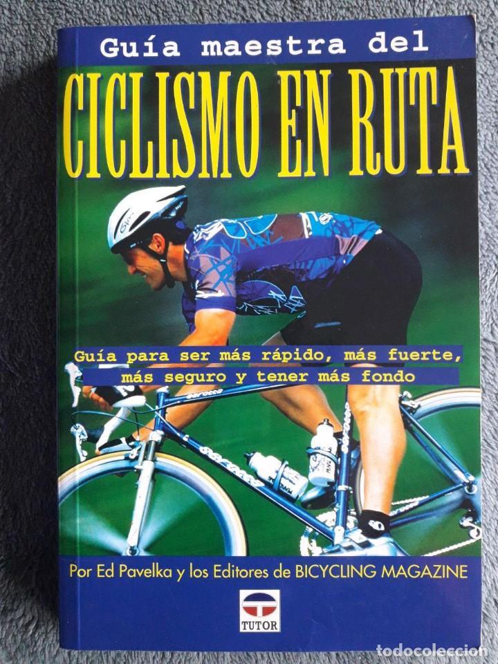 GUÍA MAESTRA DEL CICLISMO EN RUTA / EDI. TUTOR / 1999 (Coleccionismo Deportivo - Libros de Ciclismo)