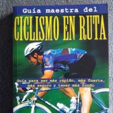 Coleccionismo deportivo: GUÍA MAESTRA DEL CICLISMO EN RUTA / EDI. TUTOR / 1999. Lote 117283071