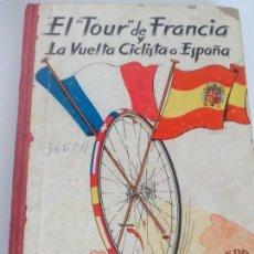 Coleccionismo deportivo: CICLISMO EL TOUR DE FRANCIA Y LA VUELTA CICLISTA A ESPAÑA 1957. Lote 120489311