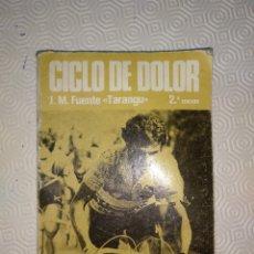 Coleccionismo deportivo: CICLO DE DOLOR. JOSE MANUEL FUENTE EL TARANGU.J.M. FUENTE Y J.L.ALVAREZ ZARAGOZA.SUMMA 1977.. Lote 120808134