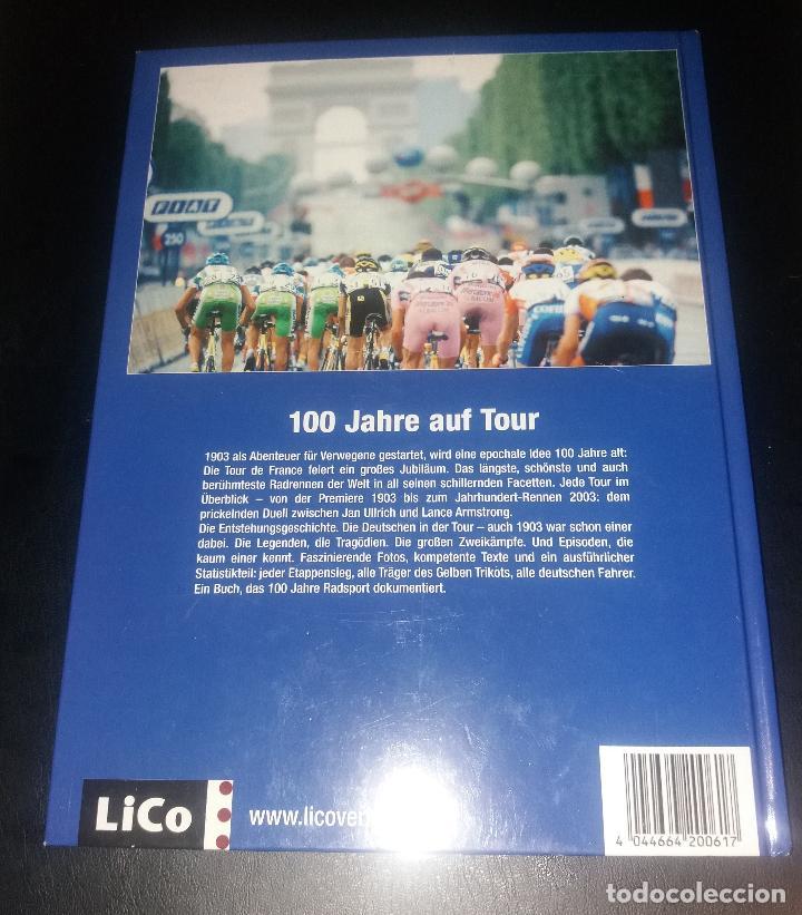 Coleccionismo deportivo: Libro. 100 jahre Tour de France (centenario Tour de Francia, 100 años). Lico Verlag, alemán, 2003 - Foto 6 - 189248402