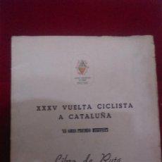 Coleccionismo deportivo: ST-146.- LIBRO DE RUTA -- XXXV- VUELTA CICLISTA A CATALUÑA.- XV.- GRAN PREMIO PIRELLI, VER FOTOS. Lote 121646275