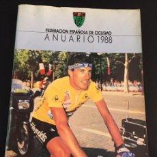 Coleccionismo deportivo: LIBRO ANUARIO DE 1988 DE LA FEDERACION ESPAÑOLA DE CICILISMO - PERICO DELGADO. Lote 122262243