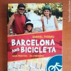 Coleccionismo deportivo - Barcelona amb bicicleta Guia pràctica 20 Itineraris - ciclisme ciclismo bici - 125064520