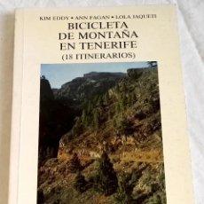 Coleccionismo deportivo: BICICLETA DE MONTAÑA EN TENERIFE(18 ITINERARIOS); KIM EDDY, ANN FAGAN, LOLA JAQUETI - PENTHALON 1993. Lote 125129075