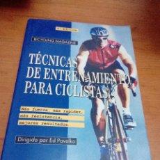 Coleccionismo deportivo: TÉCNICAS DE ENTRENAMIENTO PARA CICLISTAS. DIRIGIDO POR ED PAVELKA. EST3B5. Lote 126345899