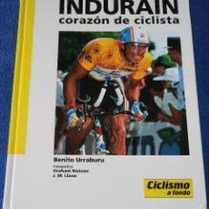 Coleccionismo deportivo: INDURAIN - CORAZÓN DE CICLISTA - BENITO URRABURU - CICLISMO A FONDO (1993). Lote 127159935