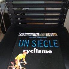 Coleccionismo deportivo: UN SIGLE DE CYCLISME / UN SIGLO DE CICLISMO /// 457 PAGINAS CON FOTOS // NUEVO. Lote 127657575