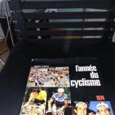 Coleccionismo deportivo: L'ANNEE DU CYCLISME 1974 / EL AÑO DEL CICLISMO 1974 / 124 PAGINAS CON FOTOS . Lote 127658259