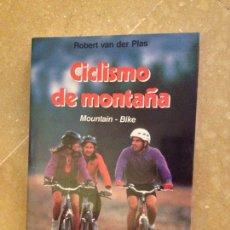 Colecionismo desportivo: CICLISMO DE MONTAÑA (ROBERT VAN DER PLAS) EDICIONES MARTÍNEZ ROCA. Lote 128699274