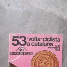 Coleccionismo deportivo: PROGRAMA OFICIAL 53 VOLTA CICLISTA A CATALUÑA SEPTIEMBRE 1973 UD SANS MUNDO DEPORTIVO. Lote 132634998